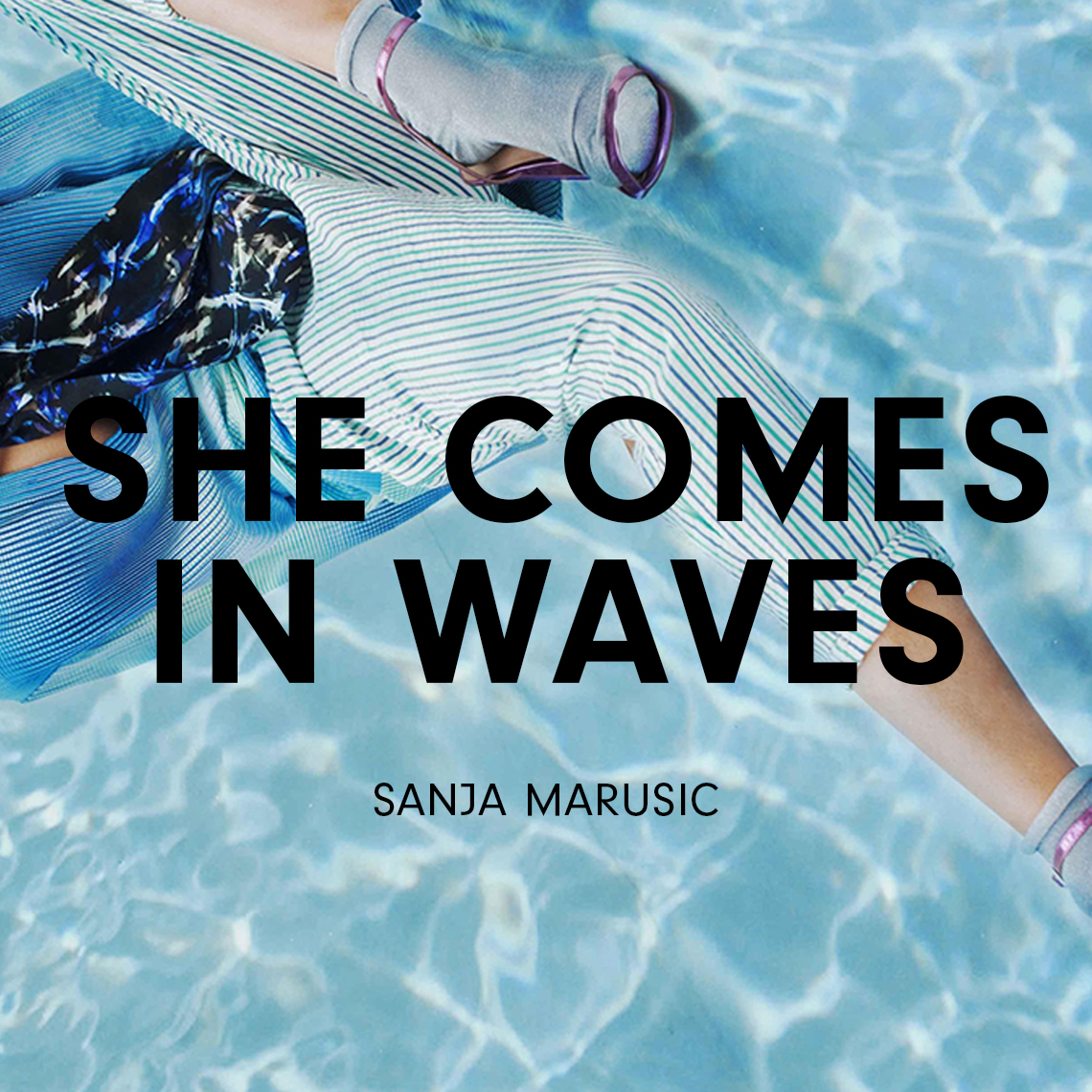 SHE COMES IN WAVES